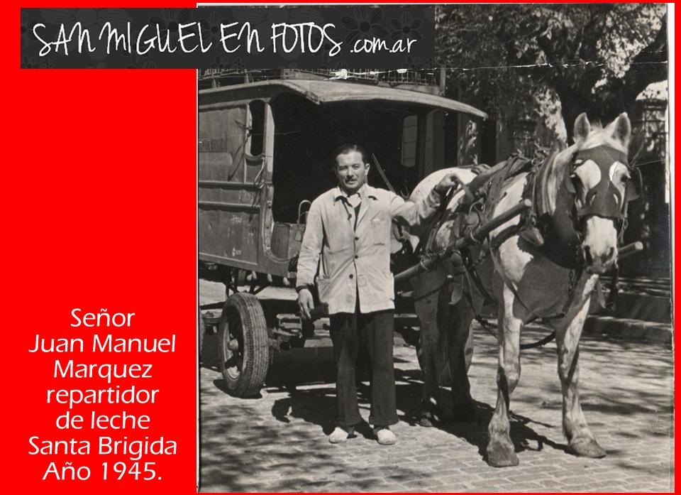 Juan Manuel Marquez, repartidor de Leche de Santa Brígida. 1945